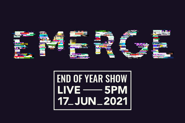 End of Year Show – 'EMERGE' - 89427