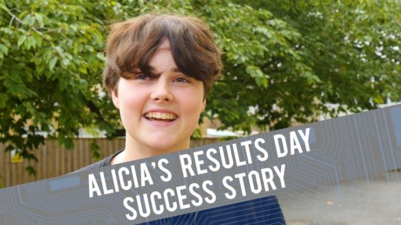 Alicia's Results Day Success Story - 95527