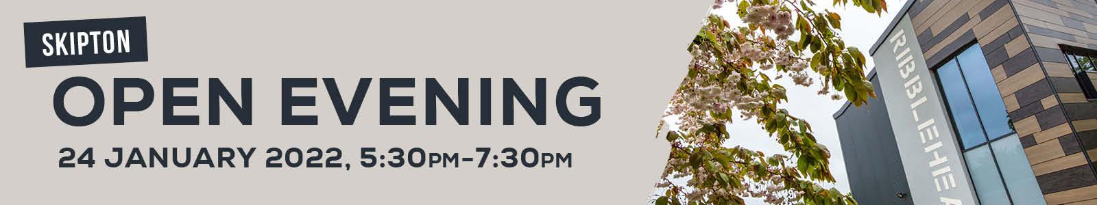Open Evening – Skipton 96950